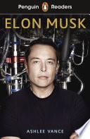 Penguin Readers Level 3  Elon Musk  ELT Graded Reader  Book