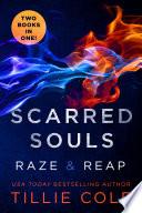Scarred Souls  Raze   Reap Book PDF