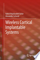 Wireless Cortical Implantable Systems Book