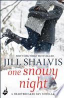 One Snowy Night  A Heartbreaker Bay Book Novella Book