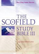 The Scofield Study Bible III  NKJV  Large Print Edition
