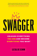 Swagger: Punch Through the Fear, Embrace Your True Self, and Become the Badass You Were Born to Be