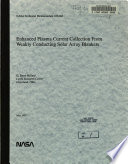 Enhanced Plasma Current Collection from Weakly Conducting Solar Array Blankets