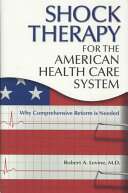 Shock Therapy for the American Health Care System