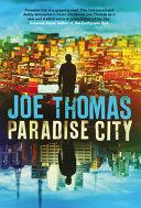 Paradise City - Joe Thomas - Google Books