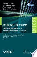 Body Area Networks  Smart IoT and Big Data for Intelligent Health Management