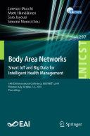 Body Area Networks: Smart IoT and Big Data for Intelligent Health Management