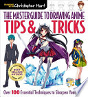 The Master Guide to Drawing Anime: Tips & Tricks
