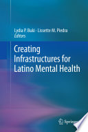 Creating Infrastructures For Latino Mental Health Book PDF