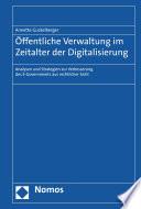 Öffentliche Verwaltung im Zeitalter der Digitalisierung