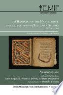A Handlist of the Manuscripts in the Institute of Ethiopian Studies, Volume Two