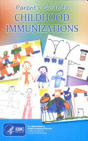 Parent's Guide to Childfood Immunizations ebook