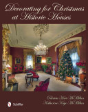 Decorating For Christmas At Historic Houses Book