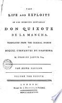The Life and Exploits of the Ingenious Gentleman Don Quixote de la Manche 4