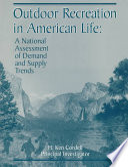 Outdoor Recreation in American Life