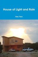 House of Light and Rain