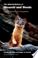"""""""The Natural History of Weasels and Stoats: Ecology, Behavior, and Management"""" by Carolyn M. King, Roger A. Powell, Consie Powell"""