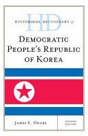 Historical Dictionary of Democratic People's Republic of Korea Pdf/ePub eBook