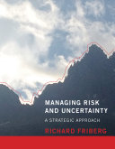 Managing Risk and Uncertainty