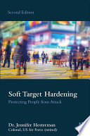 """""""Soft Target Hardening: Protecting People from Attack"""" by Jennifer Hesterman"""