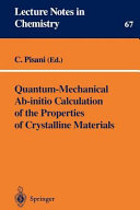 Quantum Mechanical Ab initio Calculation of the Properties of Crystalline Materials Book