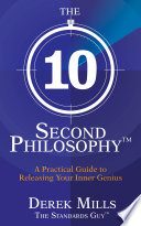 The 10 Second Philosophy