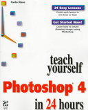 Teach Yourself Photoshop 4 In 24 Hours