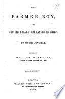 The Farmer Boy  and how He Became Commander in chief Book