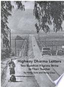 Highway Dharma Letters