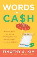 Words Into Cash