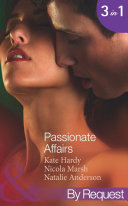 Passionate Affairs: Breakfast at Giovanni's (In Bed with the Boss, Book 5) / Purchased for Pleasure (Nights of Passion, Book 5) / Bedded by Arrangement (Nights of Passion, Book 6) (Mills & Boon By Request)
