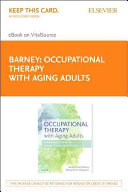 Occupational Therapy With Aging Adults   Pageburst E book on Vitalsource  Retail Access Card