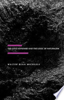 The Gold Standard and the Logic of Naturalism Book