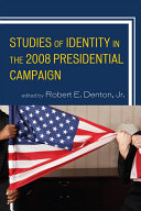 Studies of Identity in the 2008 Presidential Campaign