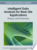 Intelligent Data Analysis for Real Life Applications  Theory and Practice