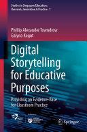 Digital Storytelling for Educative Purposes
