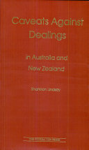 Caveats Against Dealings in Australia and New Zealand