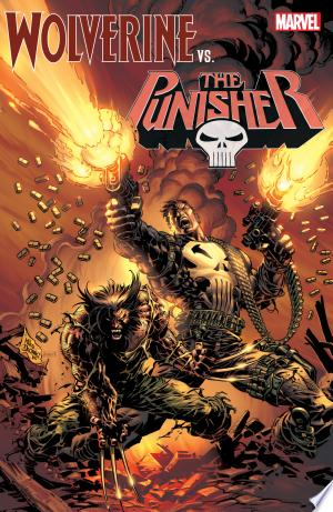 Download Wolverine Vs. The Punisher Free PDF Books - Free PDF