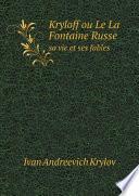 Kryloff ou Le La Fontaine Russe