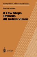 A Few Steps Towards 3D Active Vision