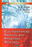 Electrospinning Process and Nanofiber Research