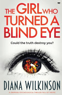 The Girl Who Turned A Blind Eye