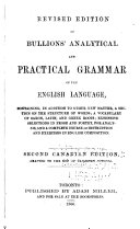 Revised Edition of Bullions  Analytical and Practical Grammar of the English Language