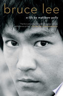 """Bruce Lee: A Life"" by Matthew Polly"