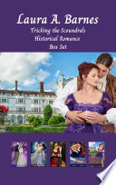 Tricking the Scoundrels  A Historical Regency Romance Collection