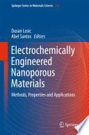 Electrochemically Engineered Nanoporous Materials