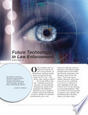 Future Technology In Law Enforcement