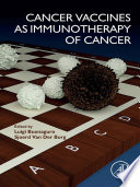 Cancer Vaccines as Immunotherapy of Cancer