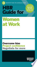 HBR Guide for Women at Work  HBR Guide Series
