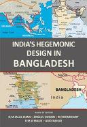 India   s Hegemonic Design in Bangladesh